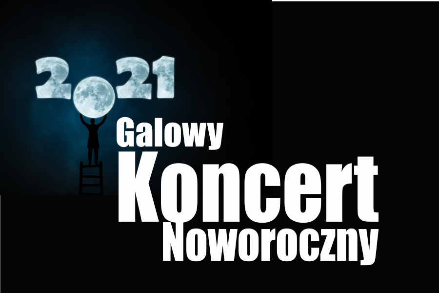 GALOWY KONCERT NOWOROCZNY
