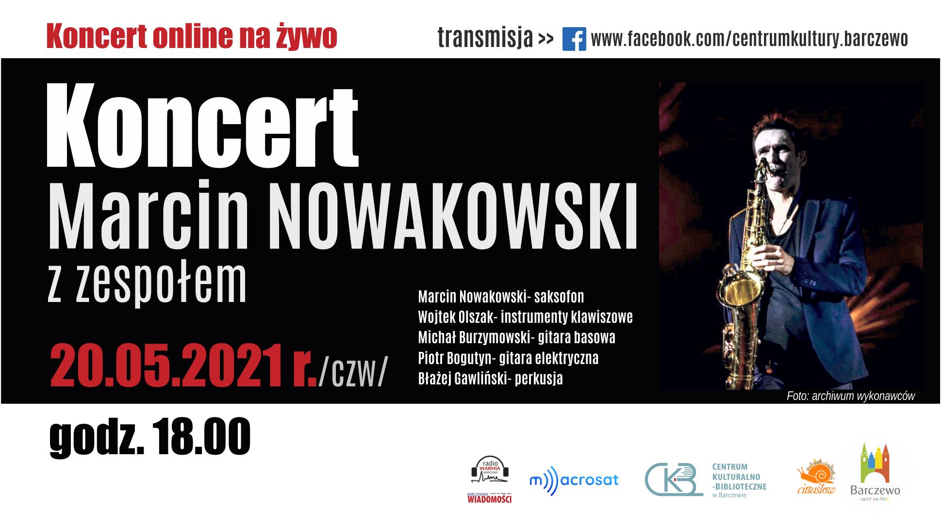 Koncert online – Marcin Nowakowski z zespołem
