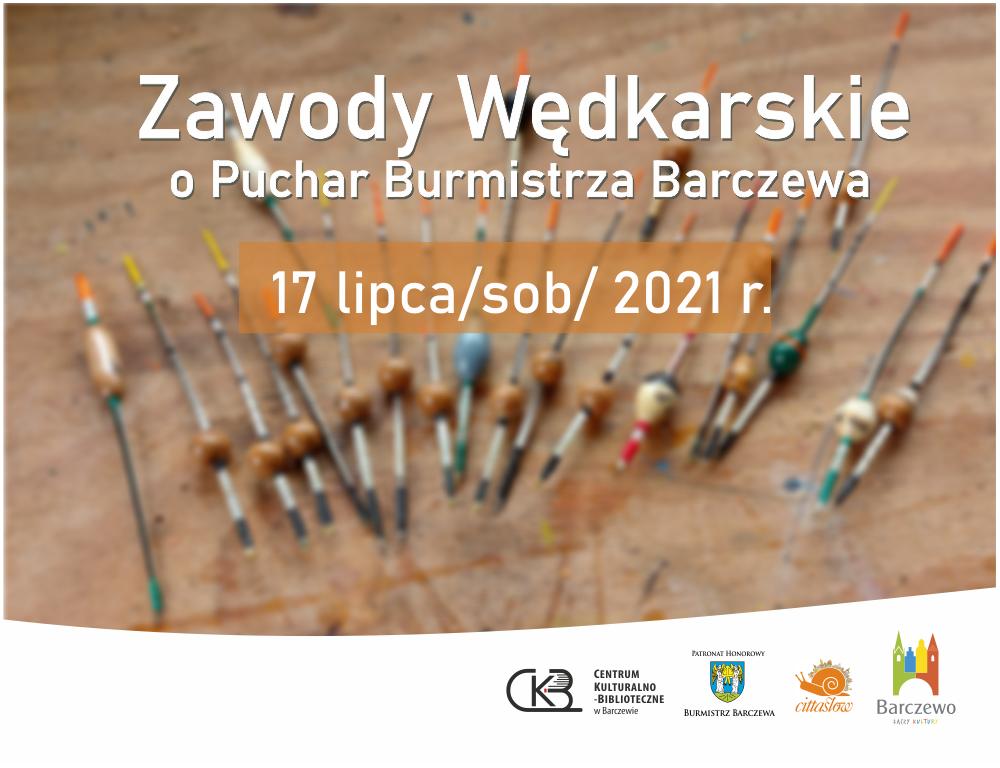 Zawody Wędkarskie o Puchar Burmistrza Barczewa