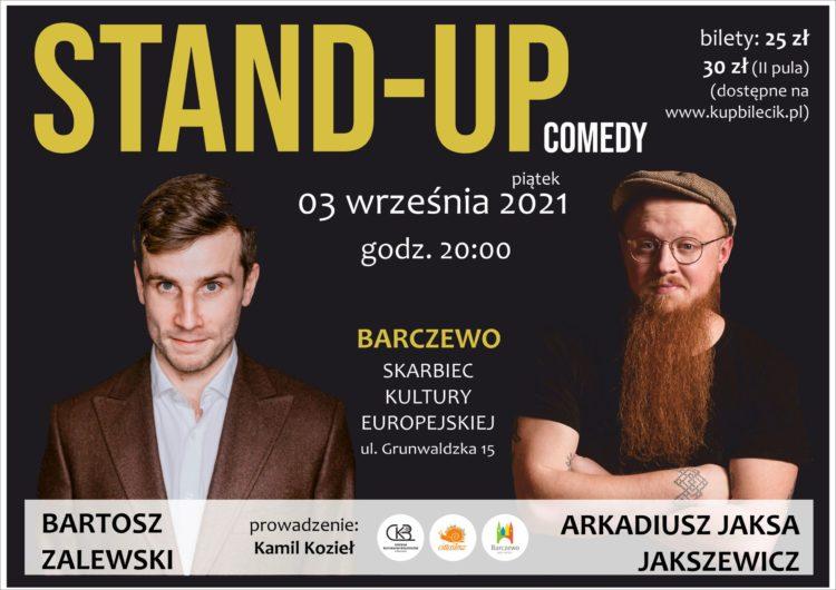 Stand-up / Bartosz Zalewski & Arkadiusz Jaksa Jakszewicz & Kamil Kozieł / BARCZEWO 03.09